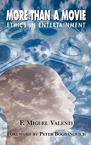 9780813390758: More Than A Movie: Ethics In Entertainment