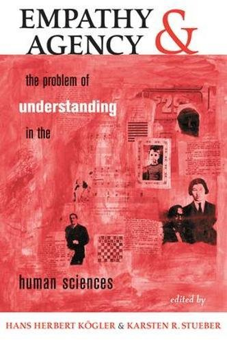 9780813391199: Empathy And Agency: The Problem Of Understanding In The Human Sciences