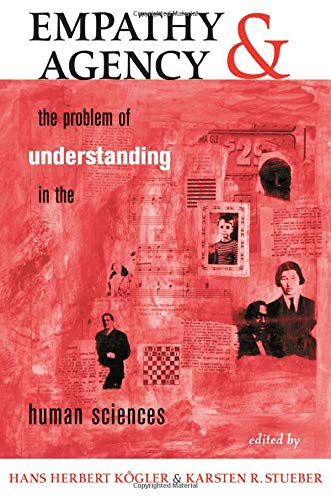 9780813391205: Empathy And Agency: The Problem Of Understanding In The Human Sciences