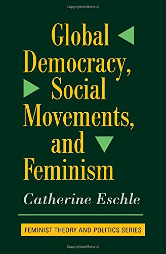 9780813391496: Global Democracy, Social Movements, and Feminism