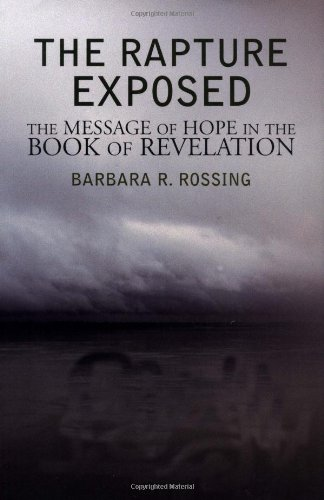 9780813391564: The Rapture Exposed: The Message of Hope in the Book of Revelation