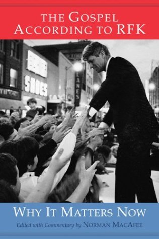 9780813391571: The Gospel According to RFK: Why It Matters Now