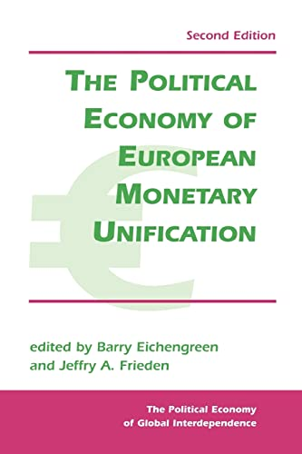 9780813397610: The Political Economy of European Monetary Integration