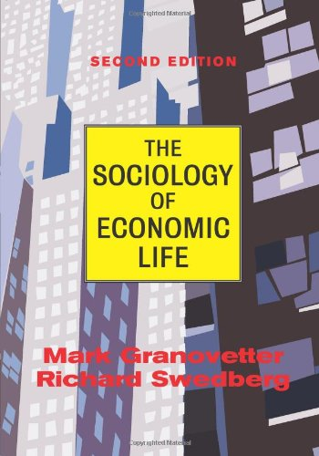 9780813397641: The Sociology Of Economic Life