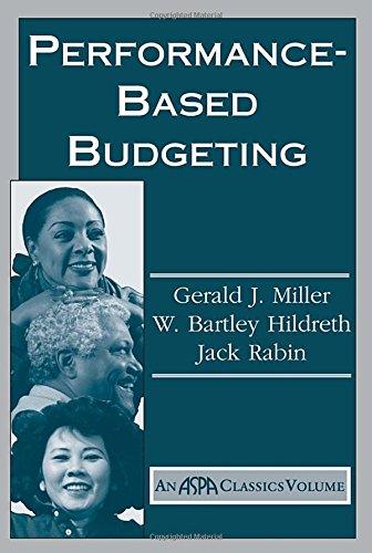 9780813397740: Performance Based Budgeting (ASPA Classics (Paperback))