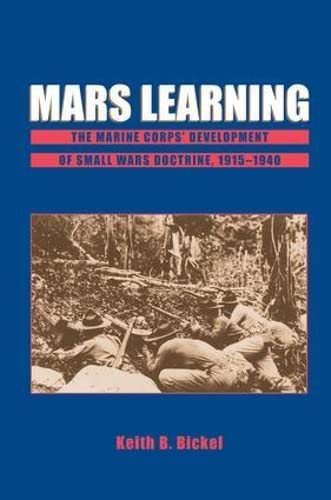 9780813397757: Mars Learning: The Marine Corp's Development of Small Wars Doctrine, 1915-1940