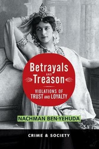 9780813397764: Betrayals and Treason: Violations of Trust and Loyalty