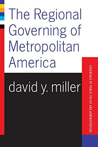 9780813398075: The Regional Governing of Metropolitan America
