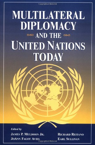 9780813399584: Multilateral Diplomacy And The United Nations Today