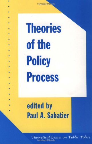 9780813399867: Theories Of The Policy Process (Theoretical Lenses on Public Policy)