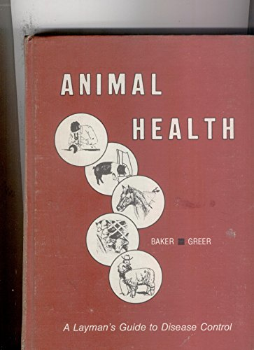 Animal Health, a Layman's guide to Disease Control