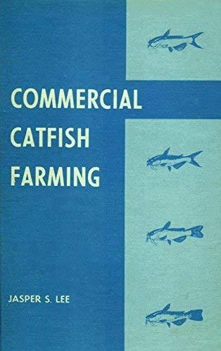 9780813421568: Commercial Catfish Farming
