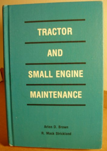 9780813422589: Tractor and Small Engine Maintenance