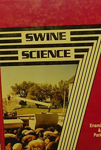 9780813422893: Swine Science (Animal agriculture series)