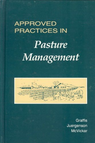 Approved Practices in Pasture Management