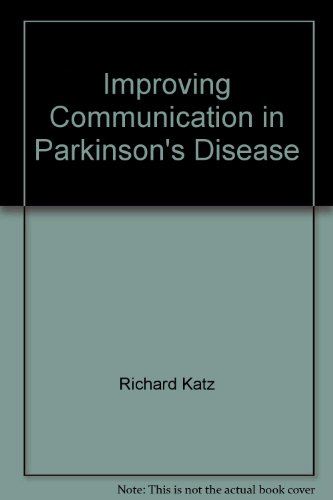 9780813424521: Improving Communication in Parkinson's Disease: A Guide for Patient, Family, & Friends