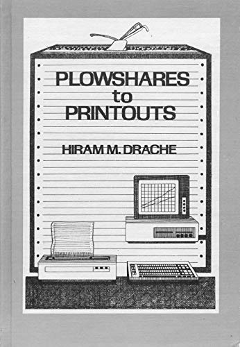 9780813424590: Plowshares to Printouts: Farm Management As Viewed Through 75 Years of the Northwest Farm Managers Association