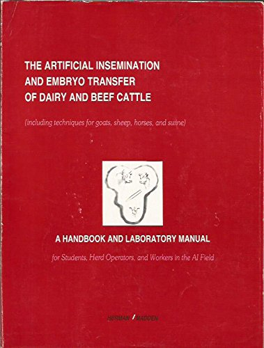 The artificial insemination and embryo transfer of: Harry August Herman;