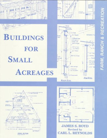 9780813429731: Buildings for Small Acreages: Farm, Ranch & Recreation