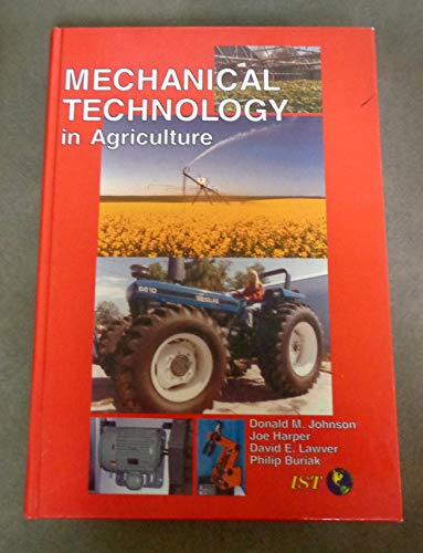 Mechanical Technology in Agriculture (Agriscience and Technology
