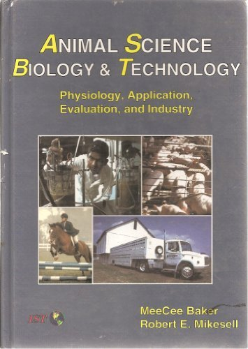 9780813430409: Animal Science Biology & Technology (AgriScience and technology series)