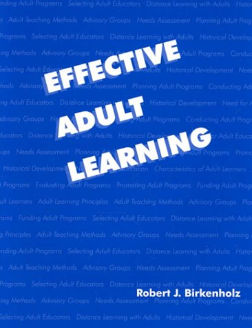 9780813431604: Effective Adult Learning