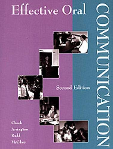 Effective Oral Communication (2nd Edition): Cheek, Jimmy G., Arrington, Larry R., Rudd, Rick D., ...