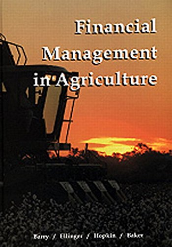 Financial Management in Agriculture (6th Edition): Barry, Peter; Ellinger,