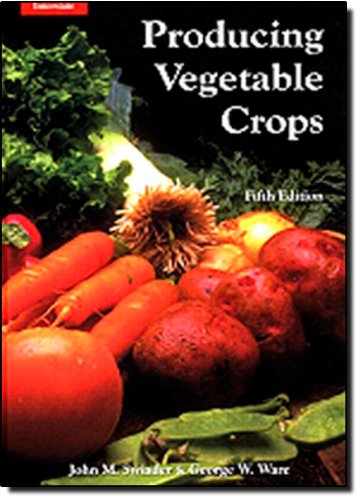 9780813432038: Producing Vegetable Crops (5th Edition)
