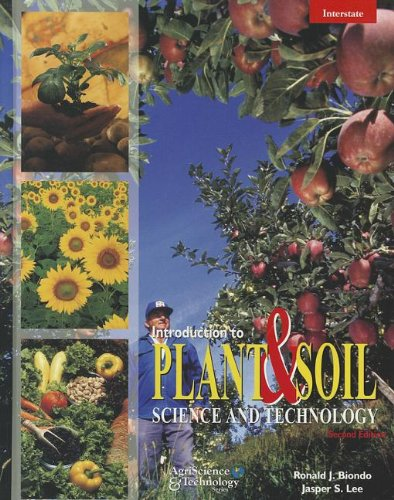 9780813432168: Introduction to Plant & Soil Science and Technology (Agriscience and Technology)