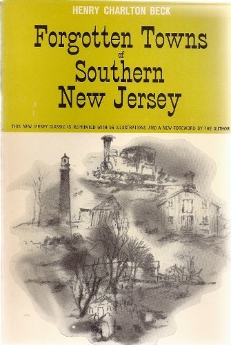 Forgotten Towns of Southern New Jersey: Henry Charlton Beck