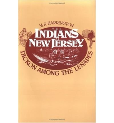 9780813504247: Indians of New Jersey - Dickon Among the Lenapes