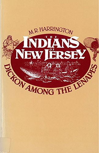 9780813504254: The Indians of New Jersey: Dickon Among the Lenapes
