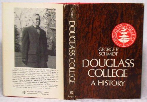 9780813505695: Douglass College; a History