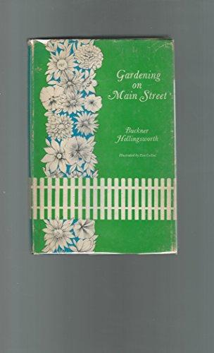 Gardening on Main Street: Buckner Hollingsworth