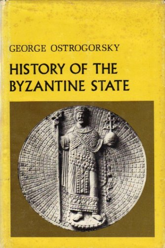 9780813505992: History of the Byzantine State (Rutgers Byzantine series)