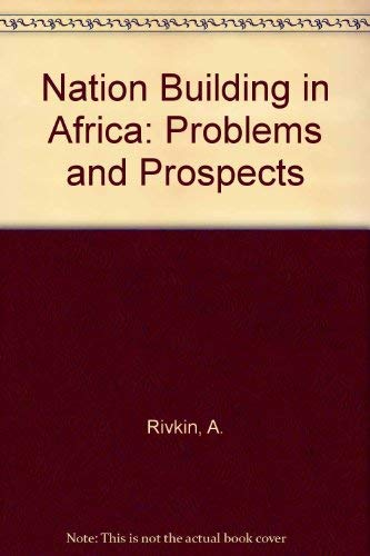 9780813506180: Nation Building in Africa: Problems and Prospects