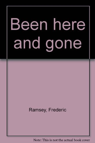 9780813506197: Been here and gone