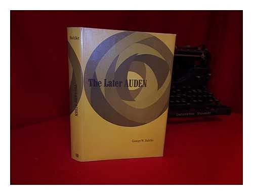 9780813506630: The Later Auden: From New Year Letter to About the House