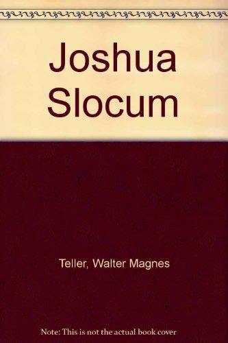 Joshua Slocum: Teller, Walter Magnes