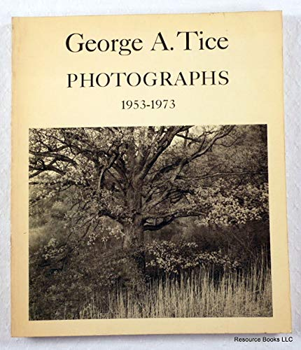 PHOTOGRAPHS: 1953-1973: Tice, George A.