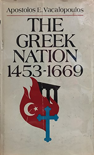 9780813508108: The Greek Nation, 1453-1669. [Gebundene Ausgabe] by