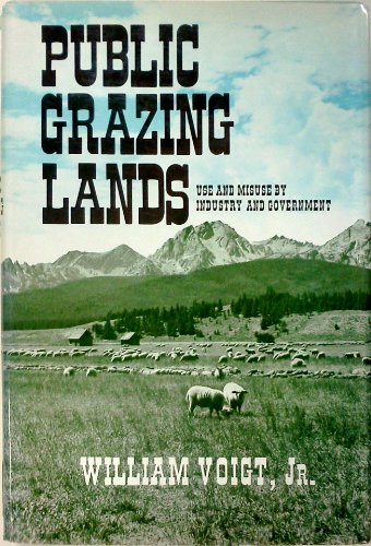 9780813508191: Public Grazing Lands: Use and Misuse by Industry and Government