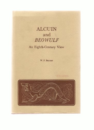 Alcuin and Beowulf : An Eighth-Century View: Bolton, W. F.