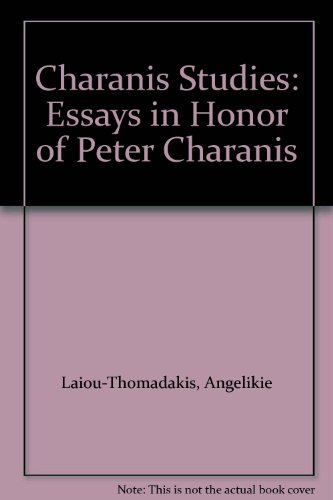 Charanis Studies Essays in Honor of Peter Charanis: Laiou-Thomadakis, Angelikie