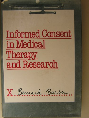 9780813508894: Informed Consent in Medical Therapy and Research