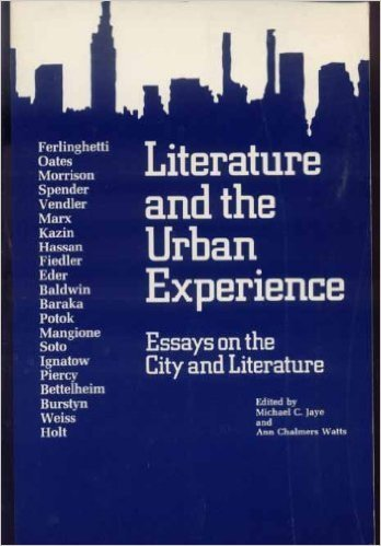 9780813509297: Literature & the urban experience: Essays on the city and literature by