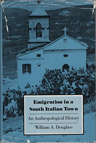9780813509846: Emigration in a South Italian Town: An Anthropological History