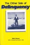 9780813509945: Other Side of Delinquency (Crime, Law, & Deviance Series)