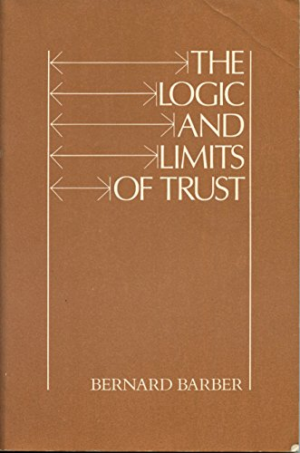 9780813510026: The Logic and Limits of Trust